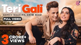 Teri Gali (Official Video) Barbie Maan Ft Asim Riaz | Vee | Guru Randhawa - Download this Video in MP3, M4A, WEBM, MP4, 3GP