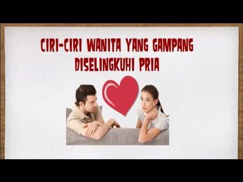 Video Ciri Ciri Wanita Yang Gampang Di Selingkuhi Pria