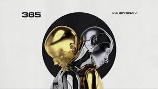 Zedd, Katy Perry   365 (KUURO Remix)