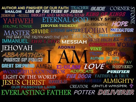 The Names of Almighty God Yahweh of Israel - He is Jesus!
