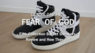 Fear of God Fifth Collection Basketball Sneakers   Review and How They Fit  
