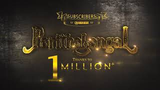 Thank You for 1 Million+ Subscribers | Parithabangal