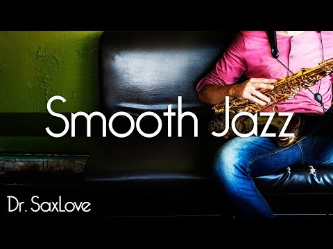 Smooth Jazz  2 Hours Smooth Jazz Saxophone Instrumental Music for Relaxing and Study