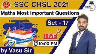 SSC CHSL 2021 - MATHS Most Important Question by Vasu Sir Set- 17 for SSC CHSL 2021 Exam