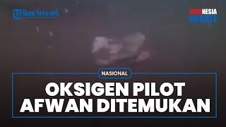 Penampakan Bawah Laut Temuan Bagian Besar Pesawat Sriwijaya Air, Ada Oksigen untuk Pilot