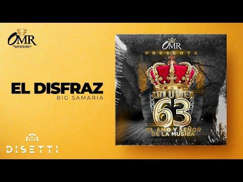 Big Samaria - El Disfraz (Con Placas) (Rey Vol 63)