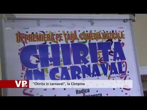 """Chirița în carnaval"", la Câmpina"