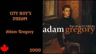 Adam Gregory - City Boy's Dream