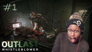 STILL TERRIFYING!! | OUTLAST WHISTLEBLOWER #1