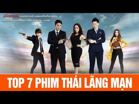 TOP 7 phim Thái lãng mạn hay nhất tháng 7/2016