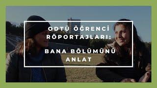 Bana Bölümünü Anlat - ODTÜ Röportajları - Anlat Hocam!