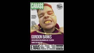 Gordon Banks - CARAS (Prod. Johnny Lowd)