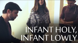 Infant Holy, Infant Lowly - Chris Rupp feat. The Hound + The Fox (Official Video)