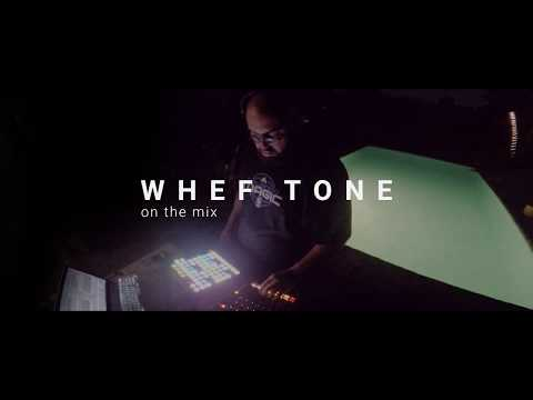 Whef Tone | On The Mix