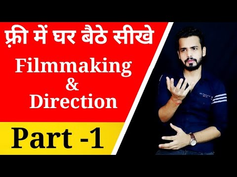Free online Filmmaking course in Hindi Part-1| Filmmaking for ...