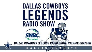 Dallas Cowboys Legends Radio Show: Patrick Crayton | Dallas Cowboys 2018