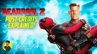 DEADPOOL 2 - Post Credits Scene Explained