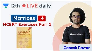 CBSE Class 12: Matrices - L 4 | Mathematics | Unacademy Class 11 & 12 | Ganesh Sir - Download this Video in MP3, M4A, WEBM, MP4, 3GP