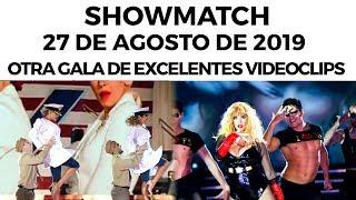 Showmatch   Programa 270819 | Otra Gala De Excelentes Videoclips