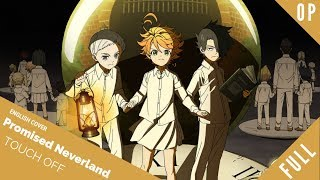 "「English Dub」Promised Neverland Opening ""Touch Off"" FULL VER.【Sam Luff】- Studio Yuraki"