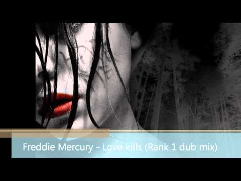 Freddie Mercury - Love kills (Rank 1 dub mix)