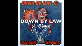 DOWN BY LAW - Surrender