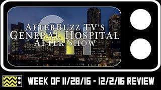 General Hospital for November 28th - December 2nd 2016 | AfterBuzz TV