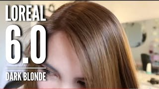 Coloring My Hair Again With LOREAL 6.0 Dark Blonde