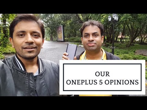 OnePlus 5 Opinions & Thoughts - Not a Review (Ft. GeekyRanjit)