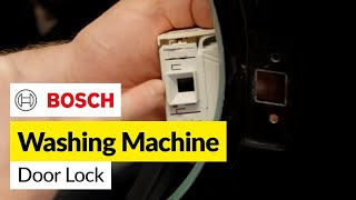 How to Replace a Bosch Washing Machine Door lock