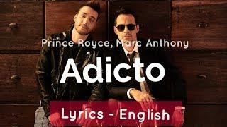 Prince Royce, Marc Anthony   Adicto   Lyrics (English)