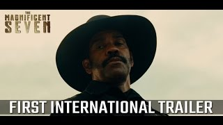 The Magnificent Seven - First International Trailer