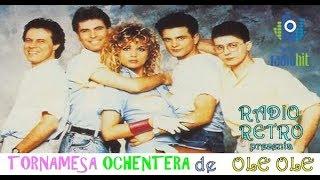 Mix de Exitos ochenteros de OLE OLE (Tornamesa Ochentera)
