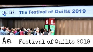 Fabulous Quilt Exhibitions (No: 7) |*** BEST BITS *** Festival Of Quilts 2019