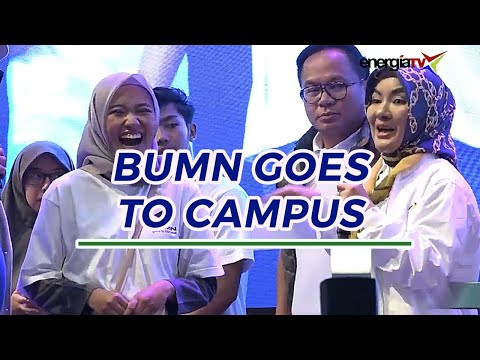 BUMN GOES TO CAMPUS 20 Maret 2019