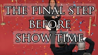 Ask Yana - The Final Step Before Show Time