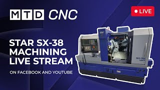 Live demonstration of the SX-38 with MTD CNC