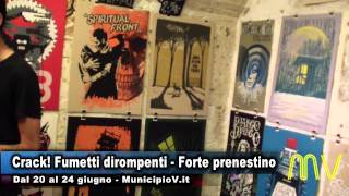 preview picture of video 'crack fumetti dirompenti - Forte prenestino Fiera internazionale del fumetto'