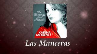 Karina Moreno - Las Manceras (Audio Oficial)