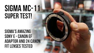 Sigma MC-11 Super Test! 24 Canon Fit Lenses Tested