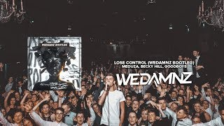 Meduza, Becky Hill, Goodboys   Lose Control (WeDamnz Bootleg)