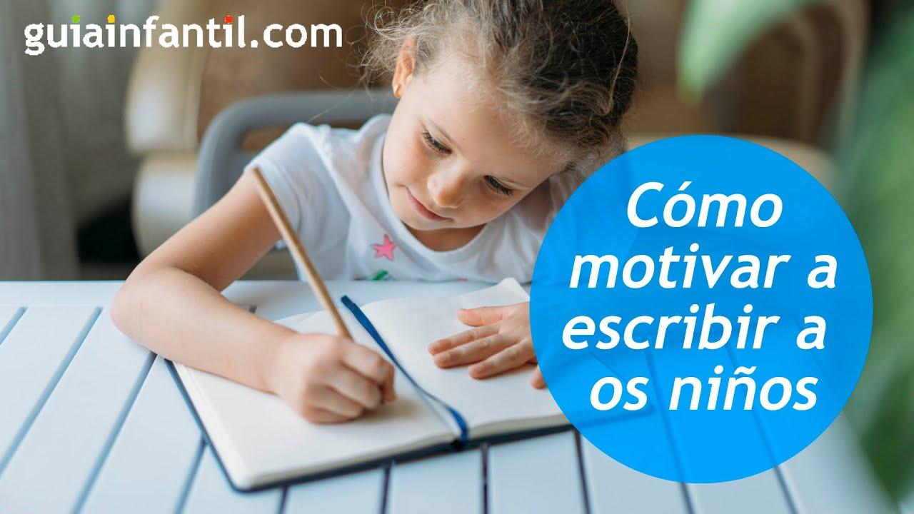 Consejos para iniciar a los niños en la escritura