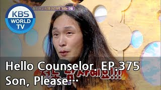 Please help me convince my son to get a haircut. [Hello Counselor Sub:ENG,THA/2018.08.13]