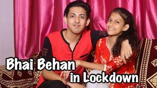 Bhai Behan in Lockdown- A Short Story | Prashant Sharma Entertainment