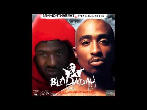 Mozzy ft. 2pac Bladadah Produced & ReMixed By MMMonthabeat RIP 2PAC!