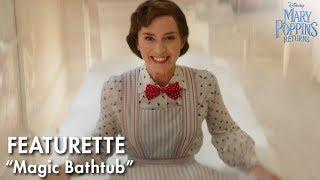"""Magic Bathtub"" Featurette | Mary Poppins Returns"