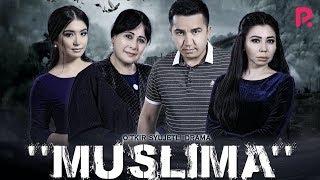 Muslima (o'zbek film) | Муслима (узбекфильм) 2019