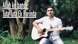 Allah Ke Bande   Tuta Tuta Ek Parinda   Kailash Kher   Ahad Fahim   Cover   Studio Pianobox