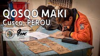 """Découvrez """"Asociación Qosqo Maki"""", Cusco – Pero. (#016)"""