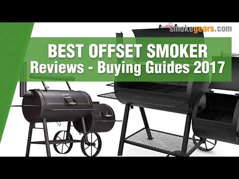 Top 10 Best Offset Smoker Reviews | Which is the Best Offset Smoker?